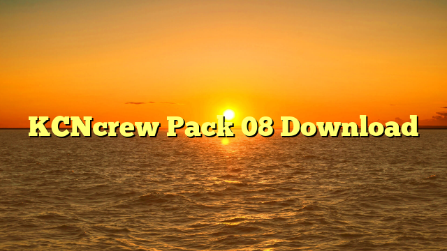 KCNcrew Pack 08 Download